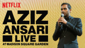 Aziz Ansari's latest stand-up comedy special: Live at Madison Square Garden